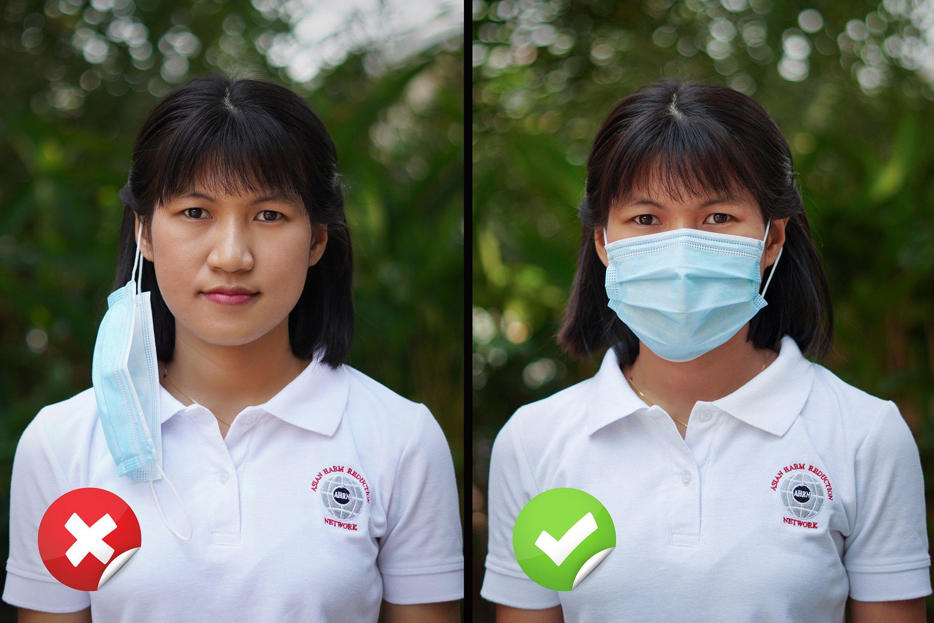 ပါးစပ်နှင့် နှာခေါင်းစည်းကို မတပ်ဆင်ဘဲ နားရွက်တွင် ချိတ်ထားခြင်း မပြုရ။ ပါးစပ်နှင့် နှာခေါင်းစည်းကို ဝတ်ဆင်ထားစဉ် တစ်ချိန်လုံး နှာခေါင်းနှင့် ပါးစပ်ကို လုံခြုံအောင် တပ်ဆင်ထားပါ။